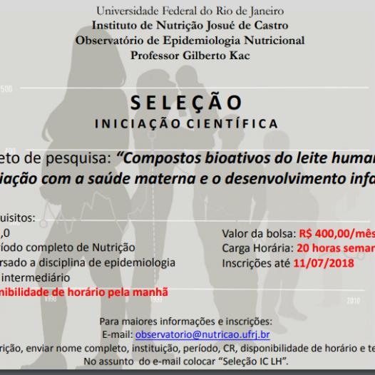 """Seleção de Iniciação Científica """"Compostos bioativos do leite humano e associação com a saúde materna e o desenvolvimento infantil"""""""