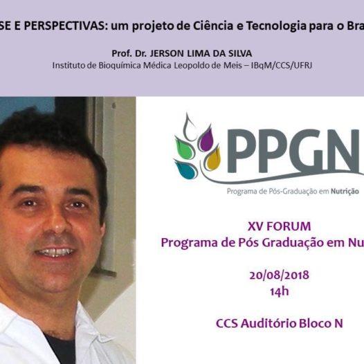 XV FORUM do PPGN/UFRJ: conferência do Professor Dr. Jerson Lima da Silva