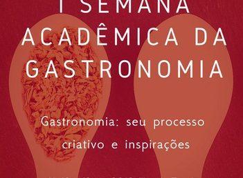 I Semana Acadêmica da Gastronomia