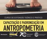 Curso de Extensão Capacitação e Padronização em Antropometria Nutricional do LANUTRI