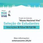 """Projeto de Extensão """"Museu Nacional Vive"""""""