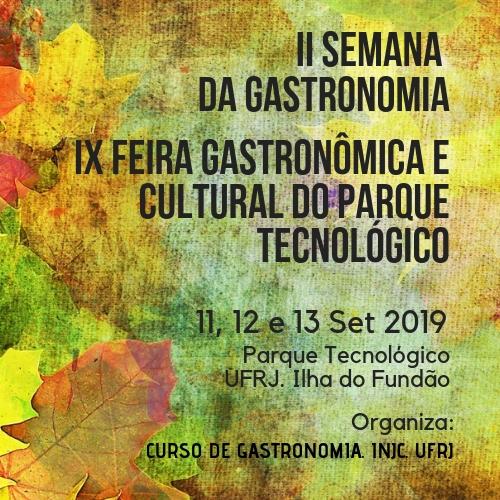 II Semana Acadêmica de Gastronomia e IX Feira Gastronômica e Cultural do Parque Tecnológico