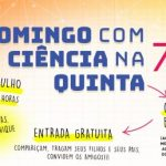 O INJC NO DOMINGO COM CIÊNCIA NA QUINTA