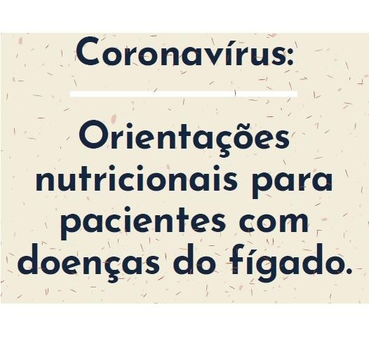 """E-Book """"Orientações Nutricionais para pacientes com Doenças no Fígado na Pandemia de Covid19"""""""
