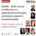 ENANI 2019: Novas evidências e a agenda de promoção, proteção e apoio à amamentação