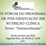 IV FÓRUM DO PROGRAMA DE PÓS-GRADUAÇÃO EM NUTRIÇÃO CLÍNICA