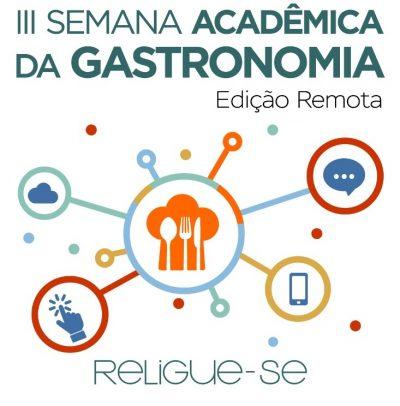 III Semana Acadêmica da Gastronomia