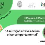 """Seminário Josué de Castro: """"A nutrição através de um olhar comportamental"""""""
