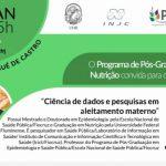 """Seminário Josué de Castro: """"Ciência de dados e pesquisas em aleitamento materno"""""""