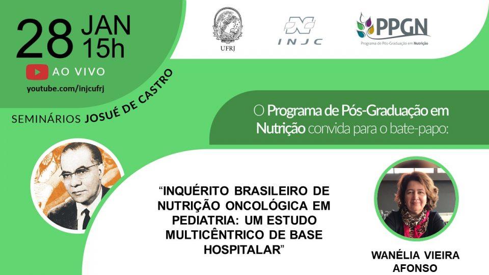 """Seminário """"Inquérito brasileiro de nutrição oncológica em pediatria: um estudo multicêntrico de base hospitalar"""""""