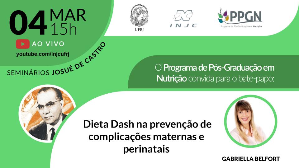 """Seminário: """"Dieta Dash na prevenção de complicações maternas e perinatais"""""""