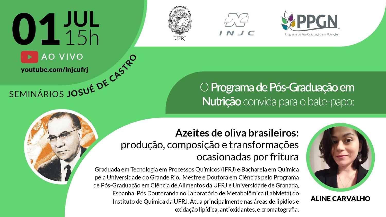 Seminário: Azeites de oliva brasileiros: produção, composição e transformações ocasionadas por fritura