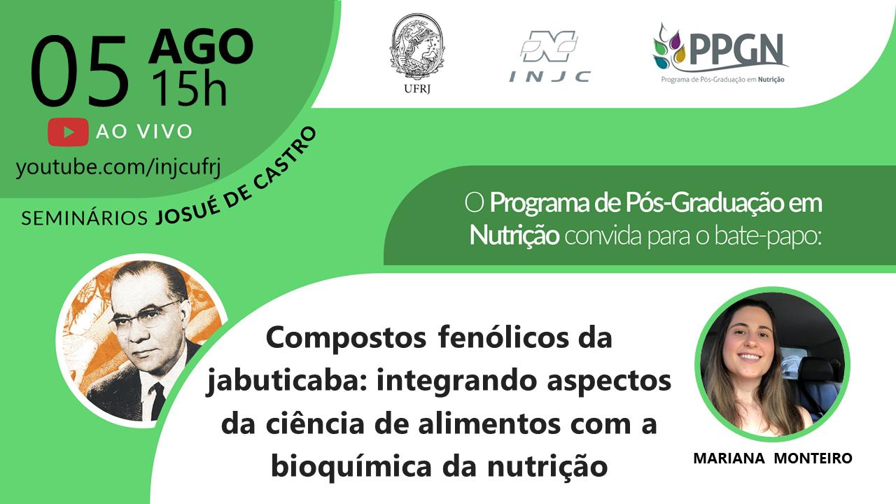 """Seminário: """"Compostos fenólicos da jabuticaba: integrando aspectos da ciência de alimentos com a bioquímica da nutrição"""""""