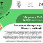 """Seminário: """"Panorama da Insegurança Alimentar no Brasil"""""""